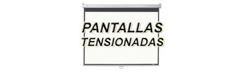 PANTALLAS TENSIONADAS